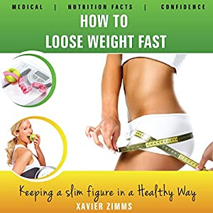 How to Lose Weight Fast Audiobook