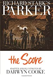 Parker: The Score (Richard Stark's Parker)