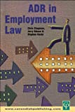 ADR in Employment Law, Stephen Hardy and Chris Chapman, 1859417787