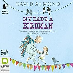 My Dad's a Birdman Audiobook