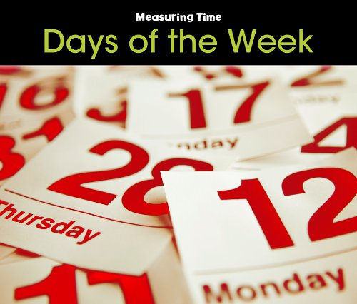 Read Online Days of the Week (Measuring Time) pdf epub