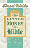 The Little Money Bible: The Ten Laws Of Abundance
