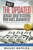 "The Follow Up to ""HALF!"" - Heralded by many as ""The Book"" on cutting taxes.  This updated version covers the impact of additional strategies and cuts taxes even further than the original did.    ""I've had the pleasure of witnessing how the strategies..."