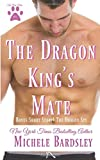 The Dragon King's Mate (The Pack Rules)