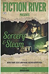 Fiction River Presents: Sorcery & Steam Paperback