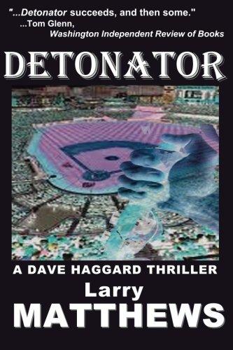 Download Detonator (Dave Haggard Thriller) (Volume 3) pdf epub