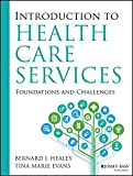 Introduction to Health Care Services 1st Edition