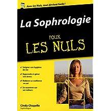 La Sophrologie poche pour les Nuls (French Edition)
