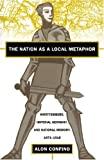 The Nation as a Local Metaphor, Alon Confino, 0807846651