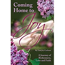 Coming Home to Joy