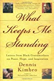 What Keeps Me Standing, Dennis Kimbro, 0767912381