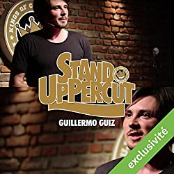 Stand UpPercut : Guillermo Guiz