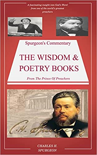 Handy E-Book herunterladen Spurgeon's Commentary On The Wisdom & Poetry Books: Spurgeon's Bible Commentary PDF B0153PO9YE