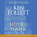 Notre-Dame: A Short History of the Meaning of
