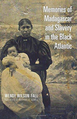 Memories of Madagascar and Slavery in the Black Atlantic (Ohio RIS Global Series) pdf