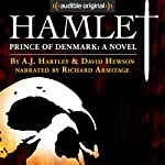 Hamlet, Prince of Denmark: A Novel | A. J. Hartley,David Hewson