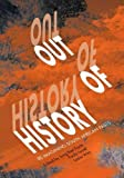 img - for Out of History: Re-imagining South African Pasts book / textbook / text book