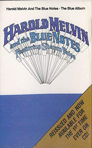 (Harold Melvin & the Blue Notes featuring Sharon Paige: The Blue Album Cassette Tape)