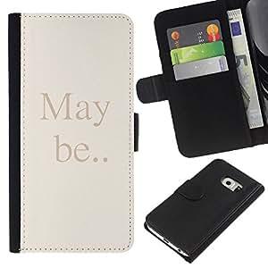 KingStore / Leather Etui en cuir / Samsung Galaxy S6 EDGE / Puede Ser Cita texto Beige Cartas Palabras