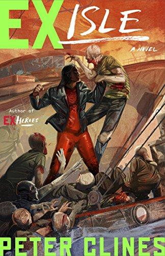 (Ex-Isle: A Novel (Ex-Heroes Book)