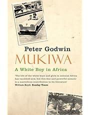 Godwin, P: Mukiwa: A White Boy in Africa