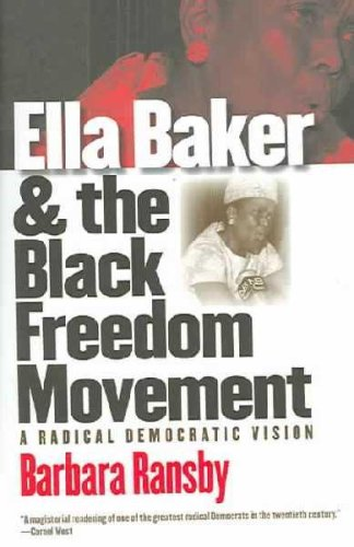 Download Ella Baker And The Black Freedom Movement PDF