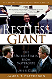 Restless Giant: The United States from Watergate to Bush v. Gore (Oxford History of the United States Book 11)