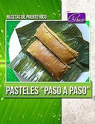 Recetas de Puerto Rico: Pasteles