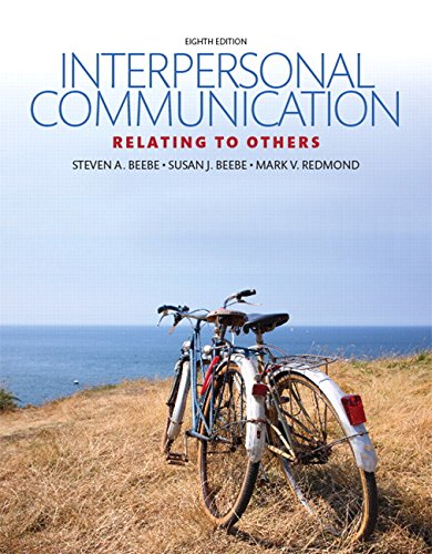 Interpersonal Communication: Relating to Others (8th Edition) by Pearson