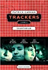 Trackers, tome 2 : Shantorian par Carman