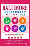 Baltimore Restaurant Guide 2019: Best Rated Restaurants in Baltimore, Maryland - 500 Restaurants, Bars and Cafés recommended for Visitors, 2019