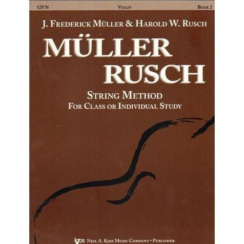 Muller Rusch String Method Book (Muller/Rusch - String Method, Book 2 - Violin - Kjos Music)