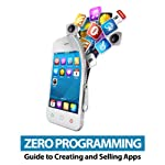 Zero Programming Guide to Creating and Selling Apps |  Doug and Chuck