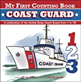 My First Counting Book: Coast Guard, Cindy Entin, 1604334606