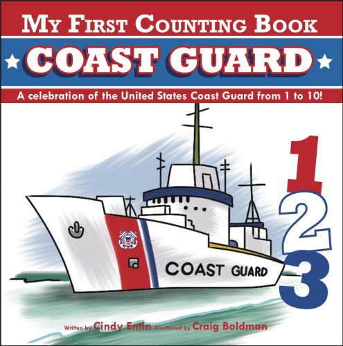 My First Counting Book: Coast Guard (My First Counting Book (Applesauce Press))