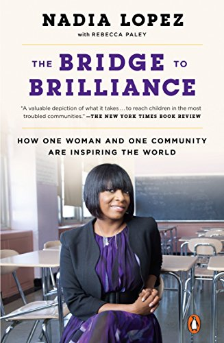 The Bridge to Brilliance: How One Woman and One Community Are Inspiring the World (To Bridges Poverty)