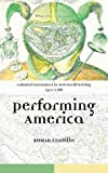 Colonial Encounters in New World Writing, 1500-1786: Performing America, Susan Castillo, 0415316065