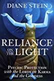 Reliance on the Light, Diane Stein, 1580910904