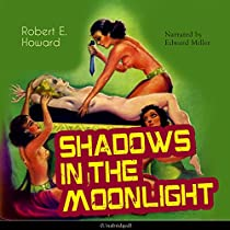 SHADOWS IN THE MOONLIGHT (CONAN THE BARBARIAN - WEIRD TALES 20)