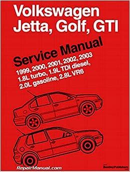 VG03 Volkswagen Jetta Golf GTI 1.8L turbo, 1.9L TDI diesel, 2.0L gasoline, 2.8L VR6 Service Manual 1999-2003 Paperback – 2004