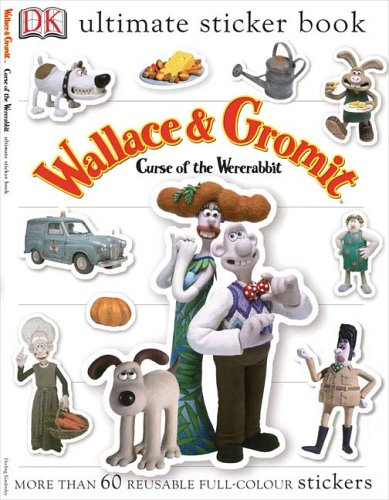 Wallace  &  Gromit: Curse of the Were-Rabbit (Ultimate Sticker Books) ebook