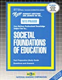 Societal Foundations of Education, Rudman, Jack, 0837384028