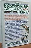 Freshwater Angler's Clinic, Hal Scharp, 0671246313