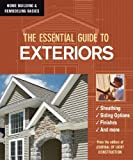 The Essential Guide to Exteriors (Home Building & Remodeling Basics) (Home Building & Remodeling Basics)