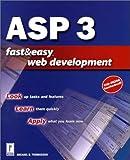 ASP 3 Fast & Easy Web Development W/CD
