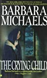 The Crying Child, Barbara Michaels, 0425115844