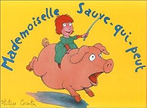 """Afficher """"Mademoiselle sauve-qui-peut"""""""
