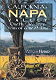 California's Napa Valley: One Hundred Sixty Years of Wine Making