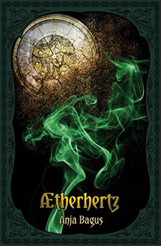 Aetherhertz (Annabelle Rosenherz - Trilogy Book 1)