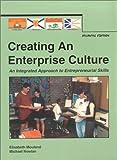 Creating an Enterprise Culture, Elisabeth A. Mouland and Michael Nowlan, 1550810847